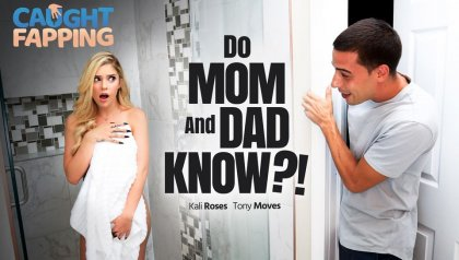 Kali Roses - Do Mom And Dad Know?! #Reality | artporn 365 days video in hd 720p